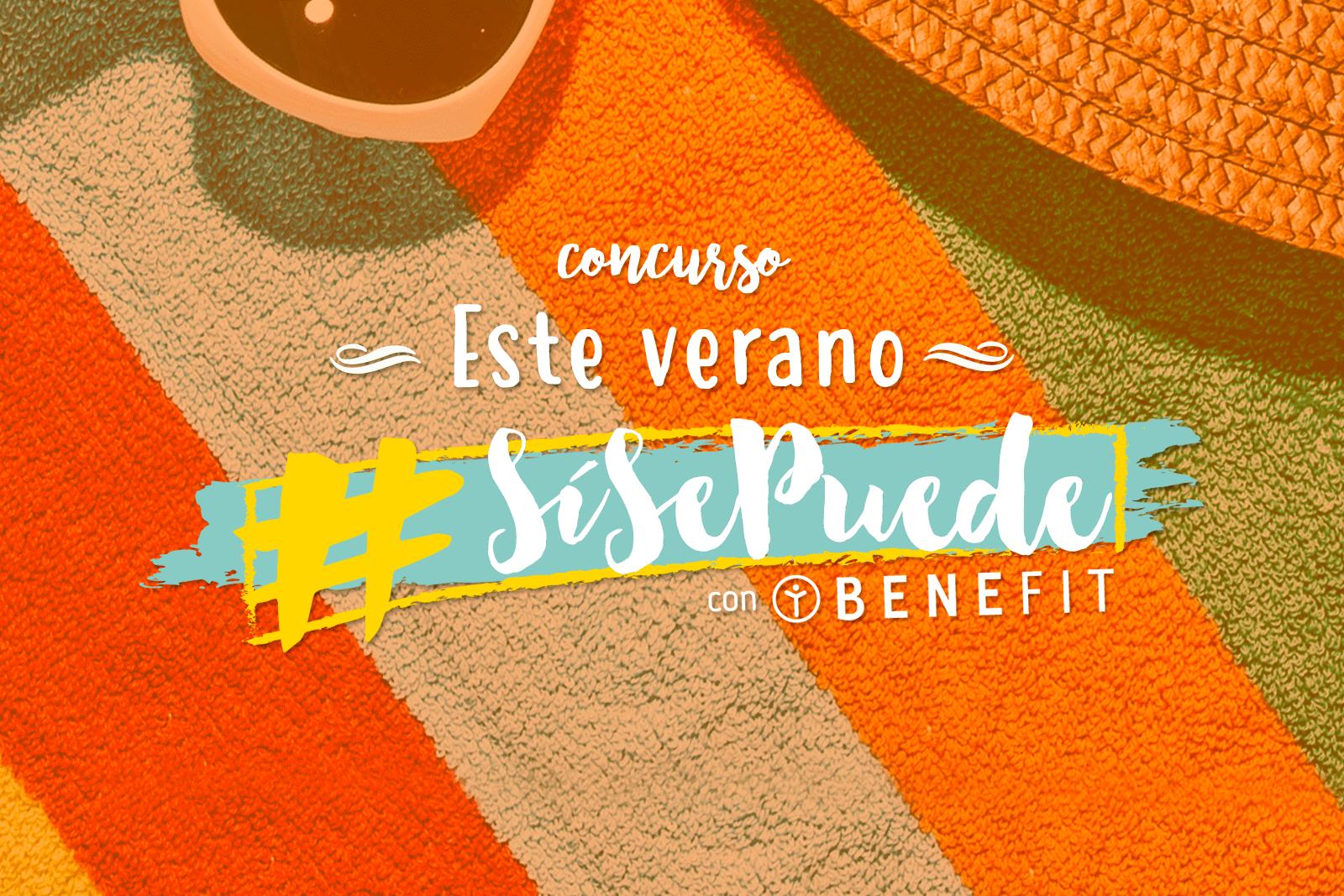 """Bases concurso """"Sí Se Puede con Benefit"""""""