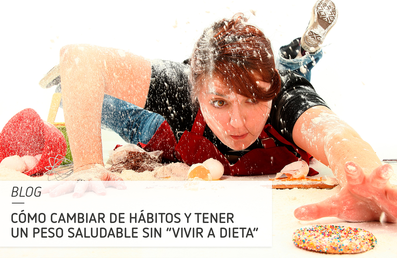 """Cómo cambiar de hábitos y tener un peso saludable sin """"vivir a dieta"""""""